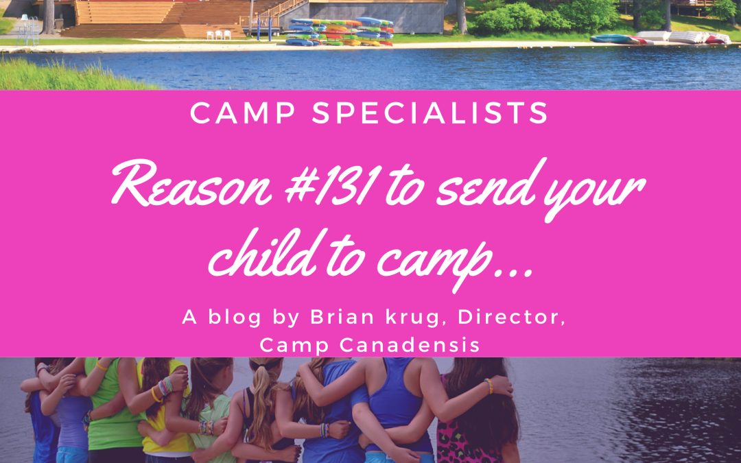 Reason #131 to send your child to camp
